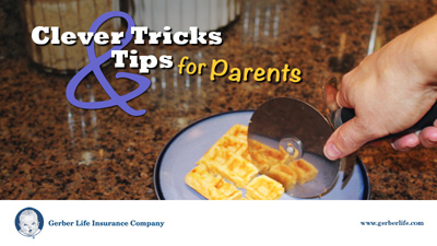 clever tricks and tips for parents