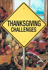 Thanksgiving Challenges